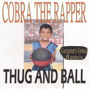 Thug and Ball (Gangster's Grind Remix)