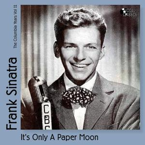 It's Only a Paper Moon (The Columbia Years, Vol. 11)