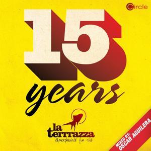 Circle Presents: 15 Years La Terrrazza, Vol. 1