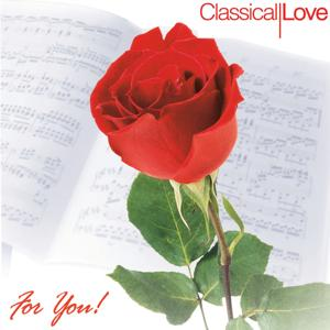 Classical Love (For You!)