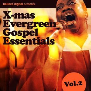 X-mas Evergreen Gospel Essentials, Vol. 2