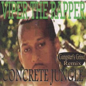 Concrete Jungle (Gangster's Grind Remix)