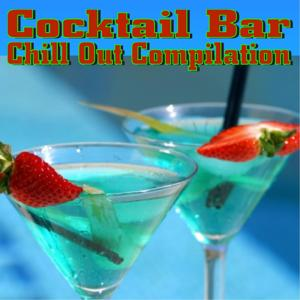 Cocktail Bar Chill Out Compilation