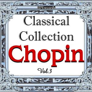 Chopin : Classical Collection, Vol. 3