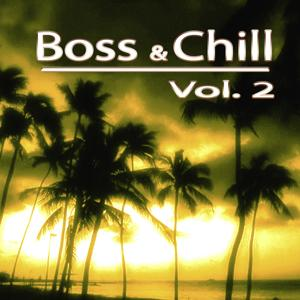 Boss & Chill, Vol. 2