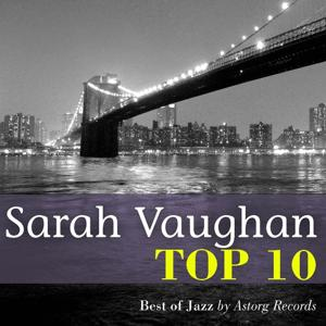 Sarah Vaughan Top 10 (Relaxation & Jazz)