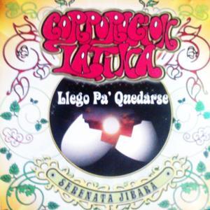 Corporacion Latina Llego Pa' Quedarse: Serenata Jibara