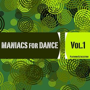 Maniacs for Dance, Vol. 1