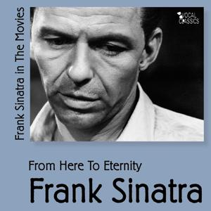 From Here to Eternity (Sinatra In the Movies Vol 5)