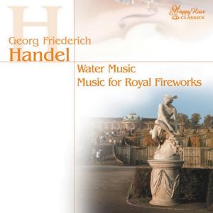 Georg Friedrich Händel (Water Music and Music for Royal Fireworks)