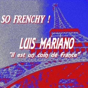 So Frenchy : Luis Mariano (Il est un coin de France)
