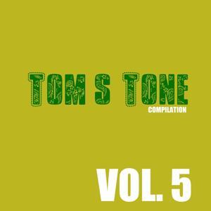 Tom's Tone Compilation, Vol. 5