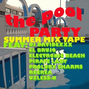 The Pool Party (Summer Mixtape)