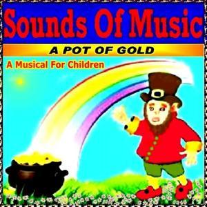 A Pot of Gold (A Musical for Children)