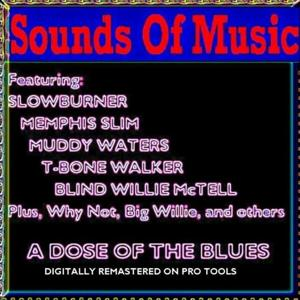 Sounds of Music Presents A Dose of the Blues