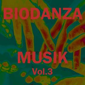 Biodanza musik, vol. 3