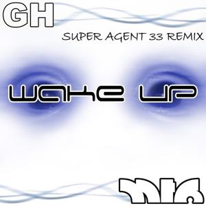 Wake Up (Super Agent 33 Remix)