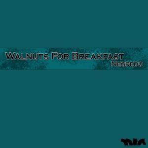 Walnuts for Breakfast