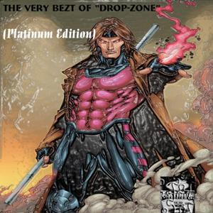 The Very Bezt of Drop-Zone (Platinum Edition)