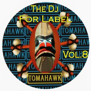 The Dj for Label, Vol. 8