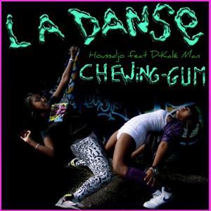 La danse Chewing Gum - Single