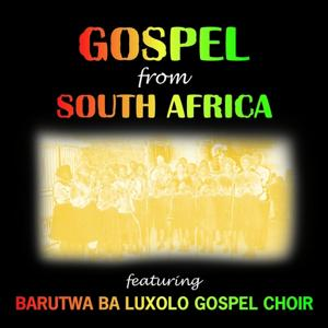 Gospel from South Africa (Lehlohonolo)