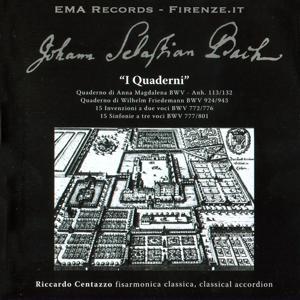 Johann Sebastian Bach: I quaderni / Invenzioni a 2 e 3 voci