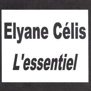 Elyane Célis - L'essentiel