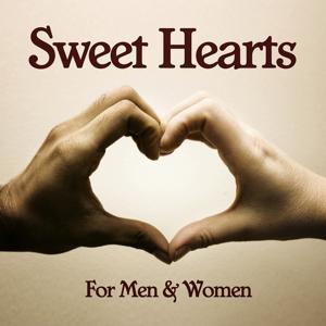 Sweet Hearts - For Men & Women