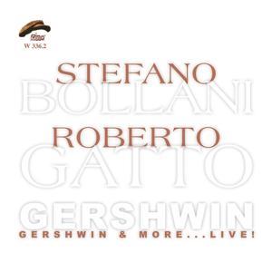 Gershwin & More - Live