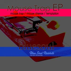 Mouse Trap - EP