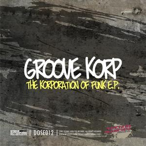 The Korporation of Funk EP