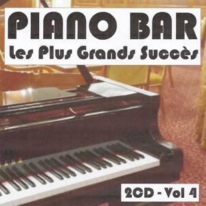 Piano bar : Les plus grands succès, Vol. 4