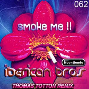 Smoke Me (Remix Version)