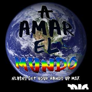 A Amar el Mundo (Get Your Hands Up Mix Instrumental)