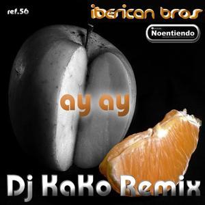 Ay ay remix - iberican bros