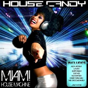 House Candy - Miami House Machine