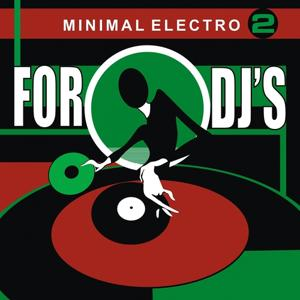 For Djs Minimal Electro, Vol. 2
