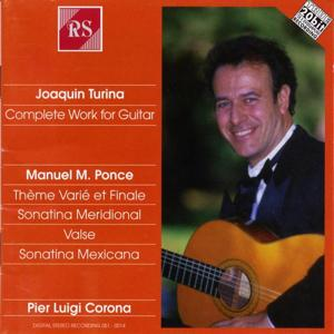 Joaquin Turina and Manuel Maria Ponce: Guitar Works