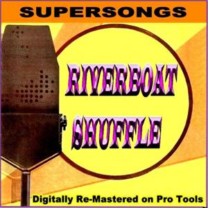 Supersongs - Riverboat Shuffle