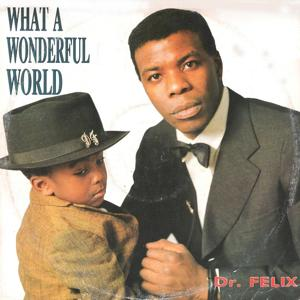 What a Wonderful World / Relax Your Body