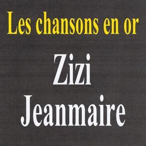Les chansons en or - Zizi Jeanmaire