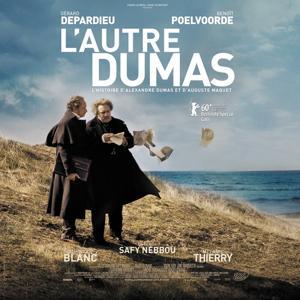 L'autre Dumas (L'histoire d'Alexandre Dumas et d'Auguste Maquet) [Bande originale du film]