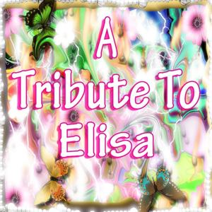 A Tribute to Elisa