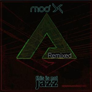 This Is Not Jazz Remixed