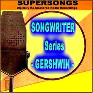 Supersongs - Songwriter Gershwin