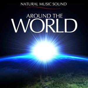 Natural Music Sound : Around the World