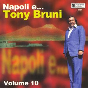 Napoli e...Tony Bruni, vol. 10