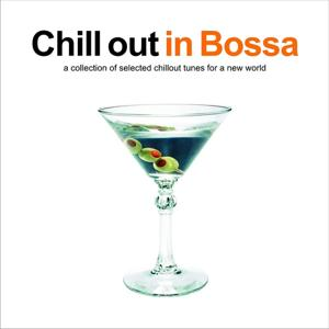 Chill Out In Bossa