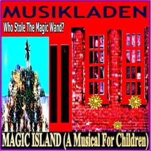 Magic Island (A Musical for Children)
